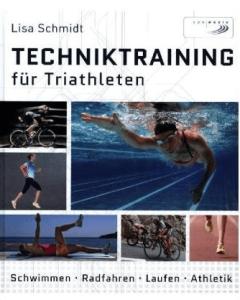 """Das Buchcover von """"Techniktraining für Triathleten"""" von Lisa Schmidt"""